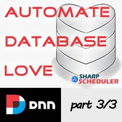 How to automate the DNN database clean up with Sharp Scheduler - Part 3/3