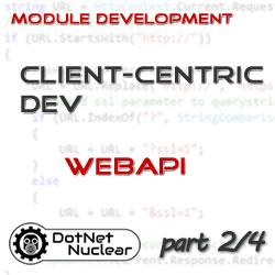 Client-Centric Module Development in DNN: Introduction & Explanation - Part 2/4