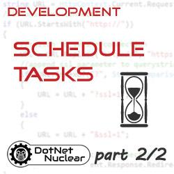 Creating a Custom Schedule Tasks in DNN - Part 2/2