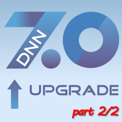 How to upgrade to DotNetNuke 7 - Part 2/2