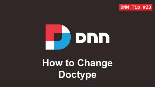 23. How to Change Doctype - DNN Tip of The Week