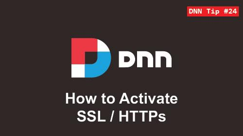 24. How to Activate HTTPs/SSL - DNN Tip of The Week