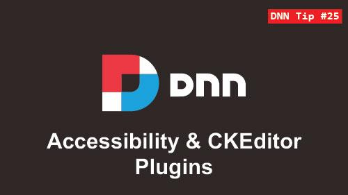 25. How to install the Accessibility plugin to CKEditor - DNN Tip of The Week