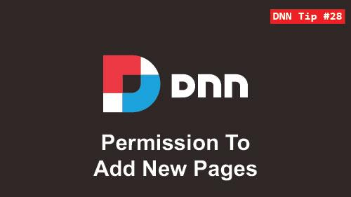 28. Permission To Add New Pages - DNN Tip of The Week