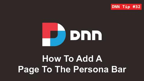 32. How to Add a Page to the Persona Bar - DNN Tip of The Week
