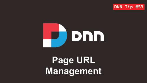 53. Page URL Management - DNN Tip of The Week