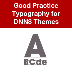 Typography for DNN8 Themes - Introduction, Default.css, Default Browser Typography