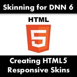 How to Create a Responsive HTML5 Skin for DotNetNuke