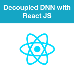 How to Develop a Detached DNN Front End with React JS - Introduction, Installing and Designing a 2sxc App for a REST API
